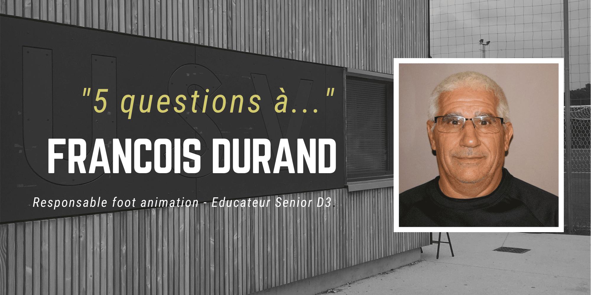 """""""5 questions à..."""" - François DURAND - USV"""