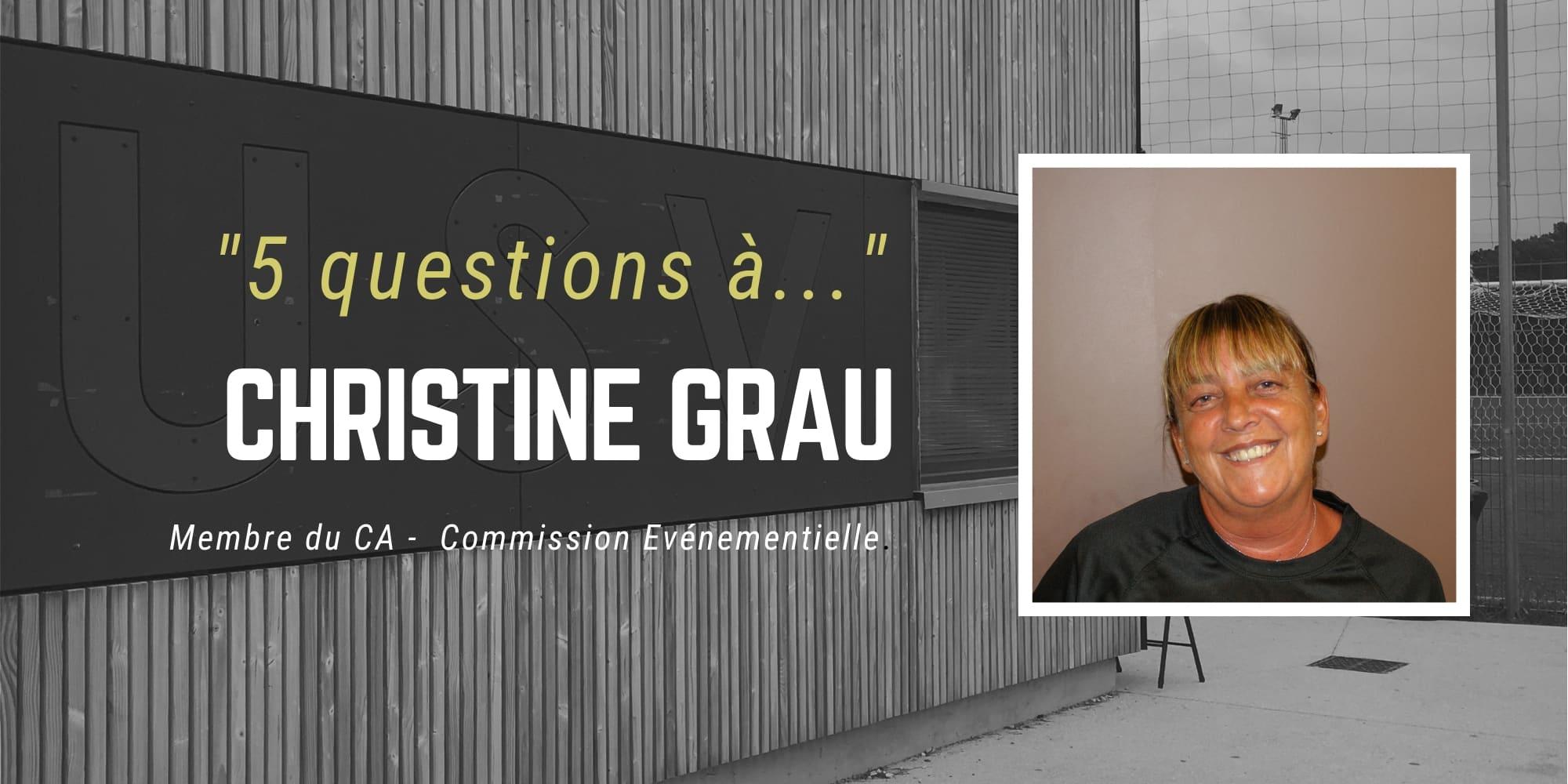 """5 questions à..."" - Christine GRAU - USV"
